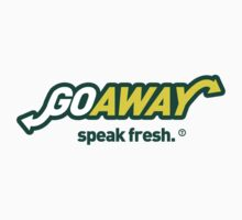 subway rip of goaway speak fresh by viperbarratt