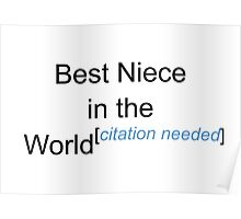 Best Niece in the World - Citation Needed! Poster