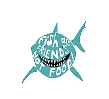 Fish are Friends NOT Food by ambedani