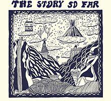 The Story So Far by luisfl97