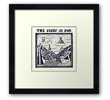 The Story So Far Framed Print