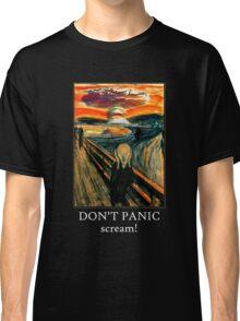 Don't Panic - Scream! Classic T-Shirt