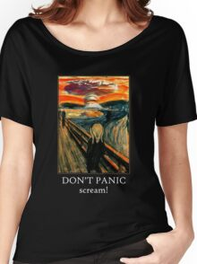 Don't Panic - Scream! Women's Relaxed Fit T-Shirt