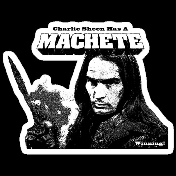 Charlie Sheen Has a Machete by MWMcCullough