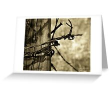 Don't Fence Me In 2 - Barbed wire on post in sepia Greeting Card