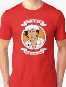 Caddyshack - Ty Webb T-Shirt