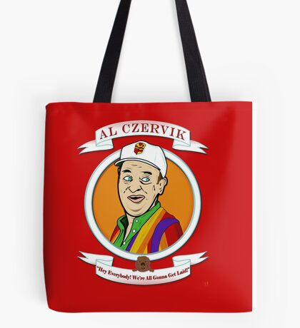 Caddyshack - Al Czervik Tote Bag