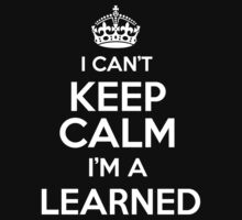 Surname or last name Learned? I can't keep calm, I'm a Learned! by hadessquintz