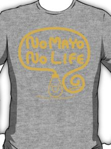 No Mayo No Life T-Shirt