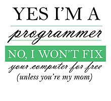 Yes I'm a programmer - white Photographic Print