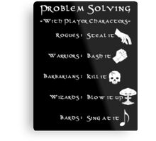 Problem Solving with Player Characters Metal Print