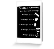 Problem Solving with Player Characters Greeting Card