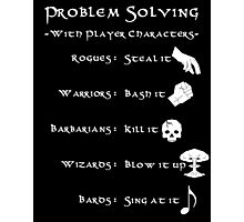 Problem Solving with Player Characters Photographic Print