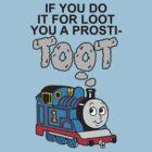 Prosti-TOOT by BiggStankDogg