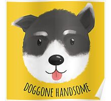 Doggone Handsome Poster