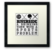 Riverside Drinking Town Sports Problem Framed Print