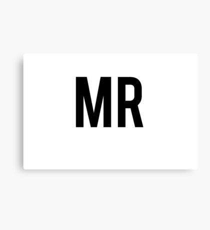 Mr Canvas Print