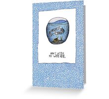 I wish you were here - Pink Floyd Greeting Card