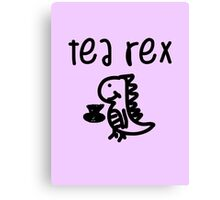 Tea Rex Canvas Print