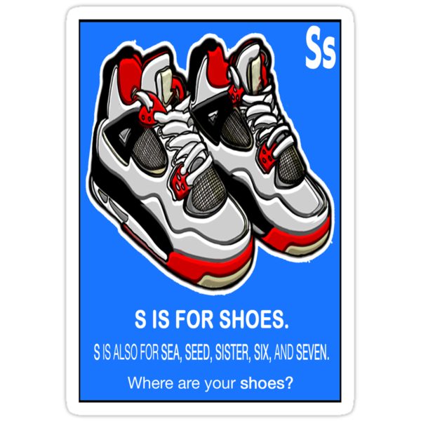 S IS FOR SHOES by SOL  SKETCHES™