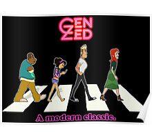 Zeddy Road: A modern classic Poster