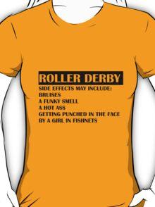 Roller Derby Side Effects T-Shirt