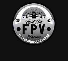 Full Tilt FPV Racings -It's The Pilots Life For Me- graphic apparel Hoodie