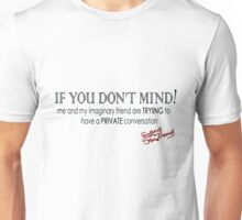 if you dont mind! Unisex T-Shirt