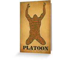Platoon redux Greeting Card