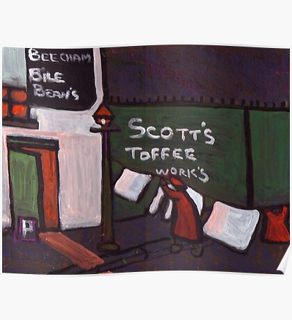 Scotts toffee works Poster