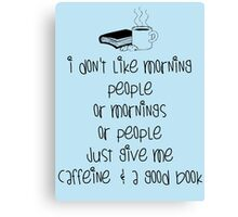 Caffeine and books Canvas Print
