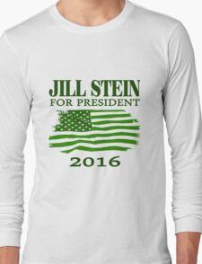 Jill Stein for president 2016 Long Sleeve T-Shirt