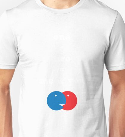 one + two = me and you! T-Shirt