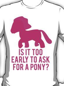 Baby Wants Pony T-Shirt
