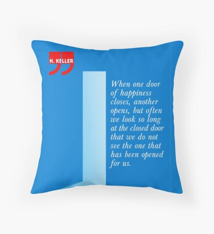 The Door Of Happiness (Helen Keller Quote) Throw Pillow