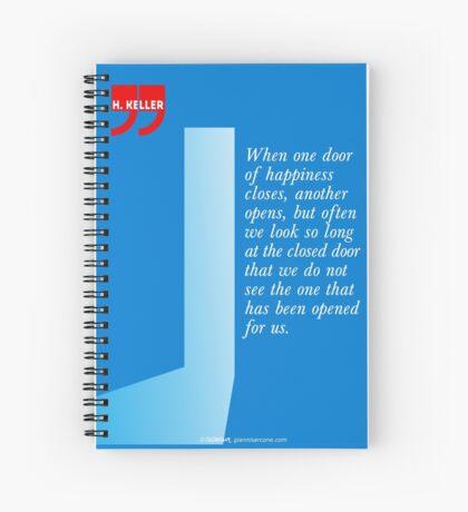 The Door Of Happiness (Helen Keller Quote) Spiral Notebook