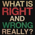 Right and Wrong by Prince Arora