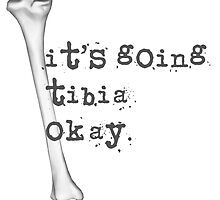 It's Going Tibia Okay by megsiev