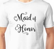 Maid of Honor Unisex T-Shirt