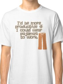 Pajamas are Awesome! Classic T-Shirt