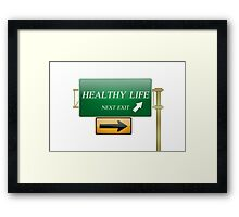 healthy life concept Framed Print