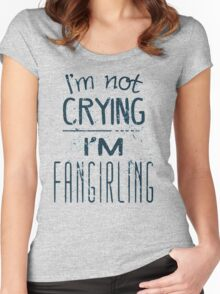 I'M NOT CRYING, I'M FANGIRLING Women's Fitted Scoop T-Shirt