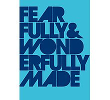 Fearfully & Wonderfully Made - Blue Photographic Print