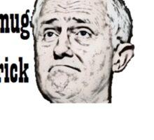 Malcolm Turnbull - Smug Prick Sticker
