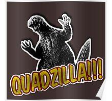 Quadzilla Poster