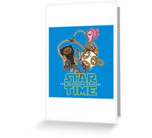 Star Time - The Adventure Awakens Greeting Card