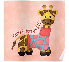 Cutie Patootie Giraffe Poster