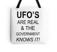 UFO'S ARE REAL Tote Bag