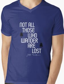 Not All Those Who Wander Are Lost Mens V-Neck T-Shirt