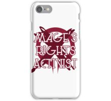 Mage's Rights Activist iPhone Case/Skin